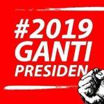 "Jargon ""#2019 GANTI PRESIDEN"", Bukti Rendahnya Mutu Demokrasi di Indonesia"